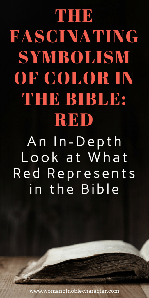 Red In The Bible Color Symbolism In The Bible Hebrew Text
