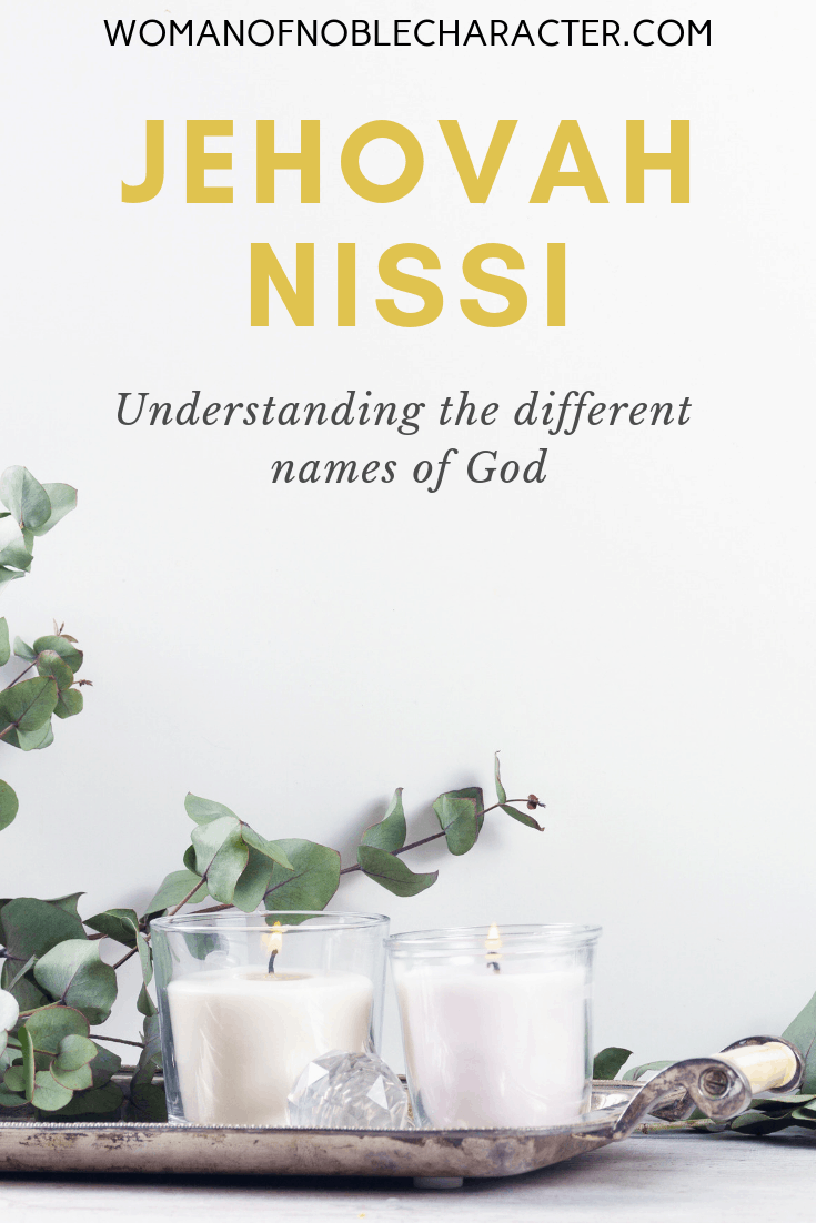 Jehovah Nissi - candles and plants on a table