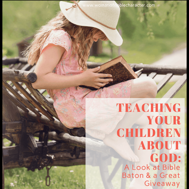 TEACHING YOUR CHILDREN ABOUT GOD_A Look at Bible Baton & a Great Giveaway