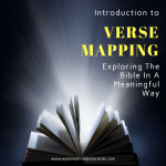 Introduction To Verse Mapping: Exploring The Bible In A Meaningful Way