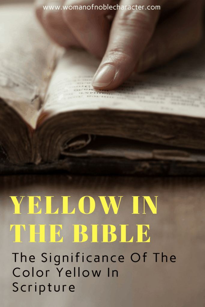 Yellow In The Bible The Significance Of The Color Yellow In