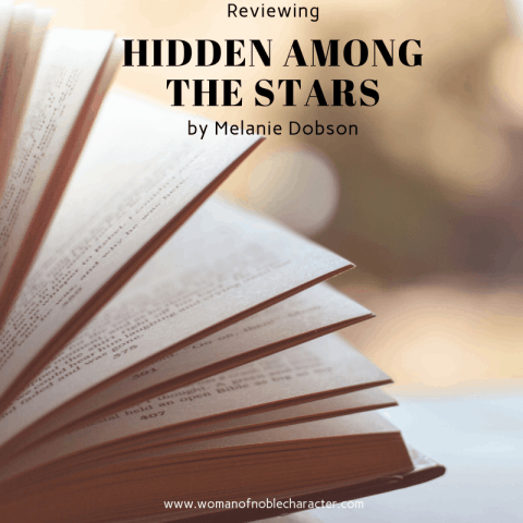 Reviewing Hidden Among the Stars by Melanie Dobson #3