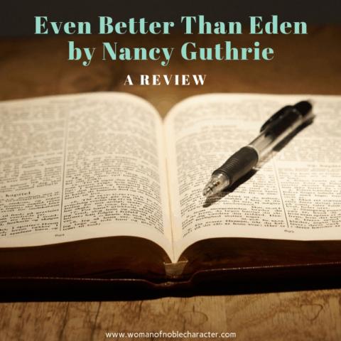 Even Better Than Eden by Nancy Guthrie, A Review #4