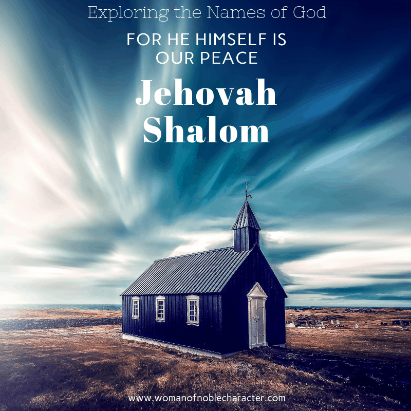 He Himself Is Our Peace Jehovah Shalom 3