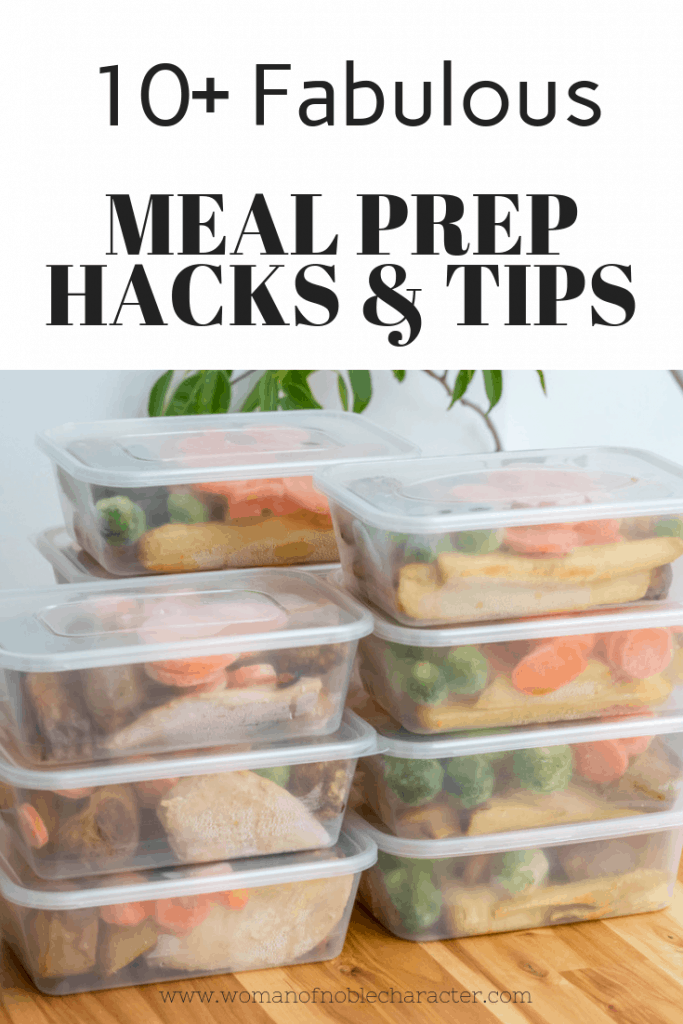 10+ Fabulous meal prep hacks
