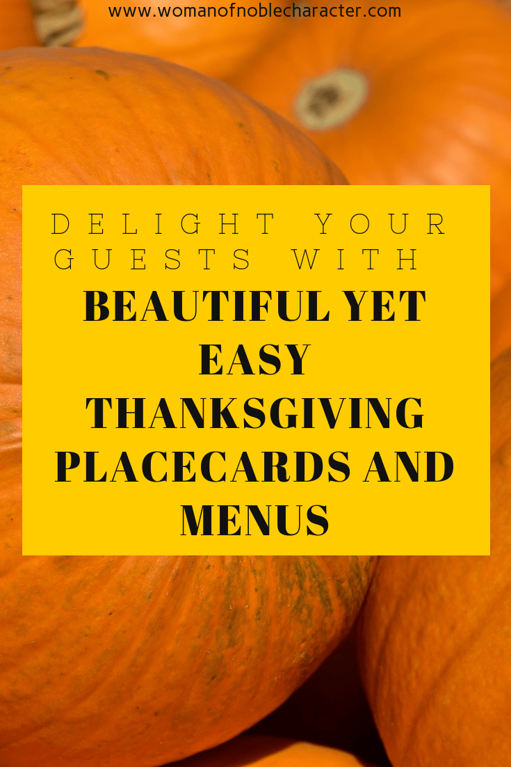 Easy Thanksgiving Placecards And Menus - Delight Your Guests With Beautiful Yet Easy Thanksgiving Placecards And Menus