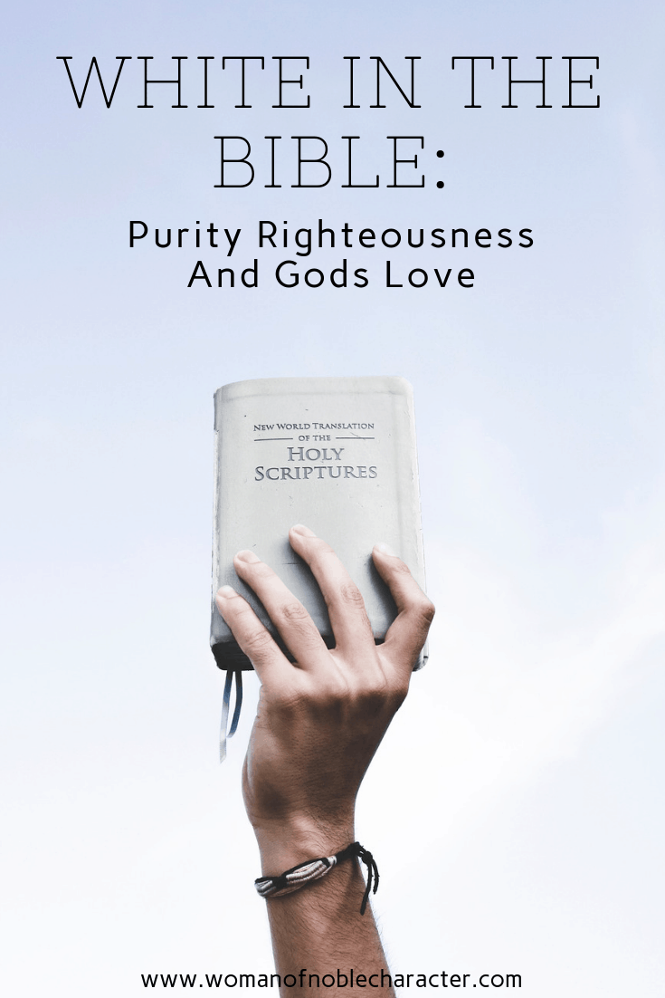 White In The Bible_ Purity Righteousness And Gods Love 1