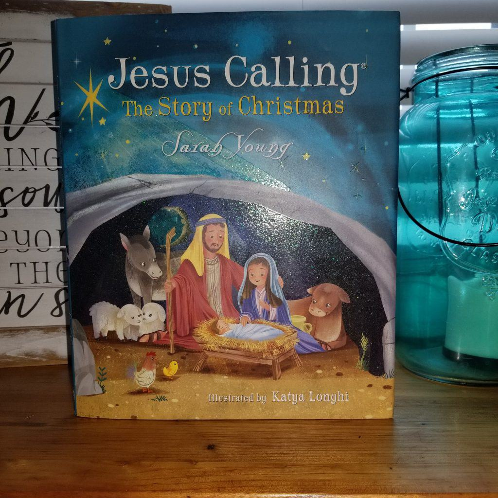 Jesus Calling: The Story of Christmas by Sarah Young