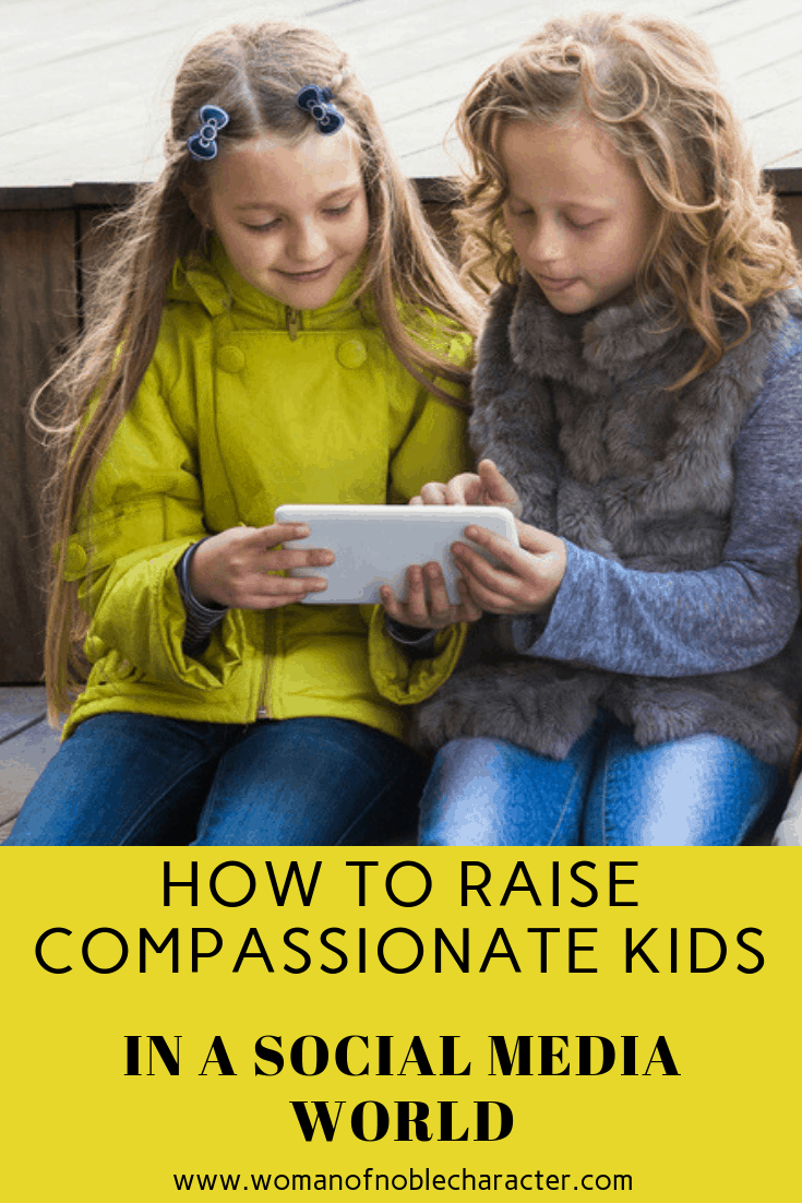 How To Raise Compassionate Kids in a Social Media World