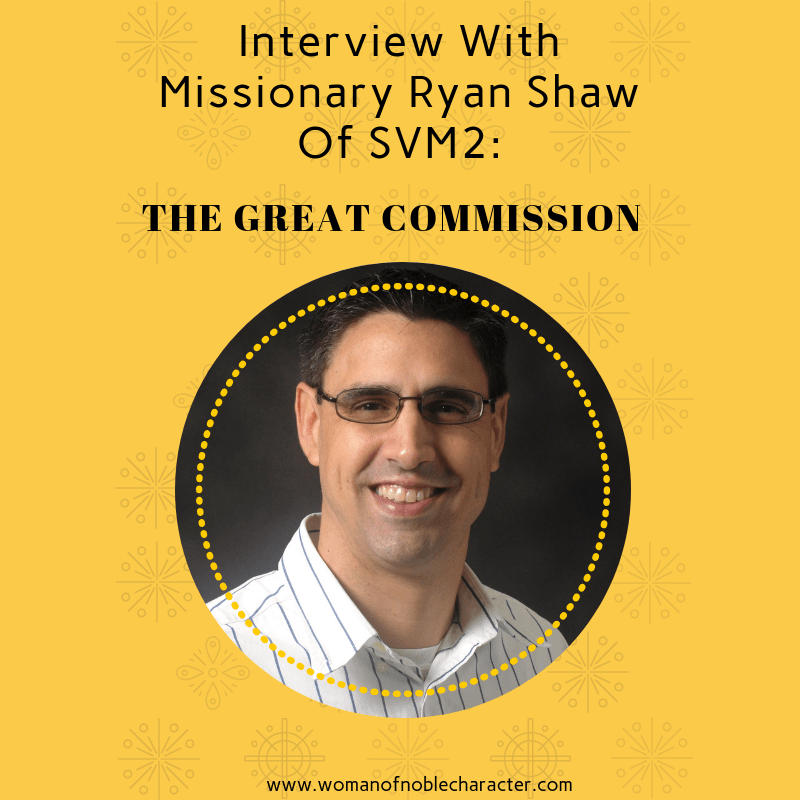 Interview With Missionary Ryan Shaw Of SVM2_ The Great Commission 3