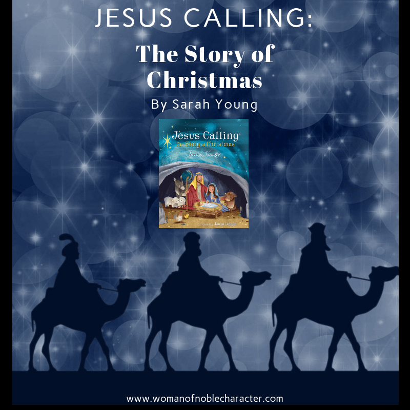 Jesus Calling_ The Story Of Christmas by Sarah Young, A Review 2