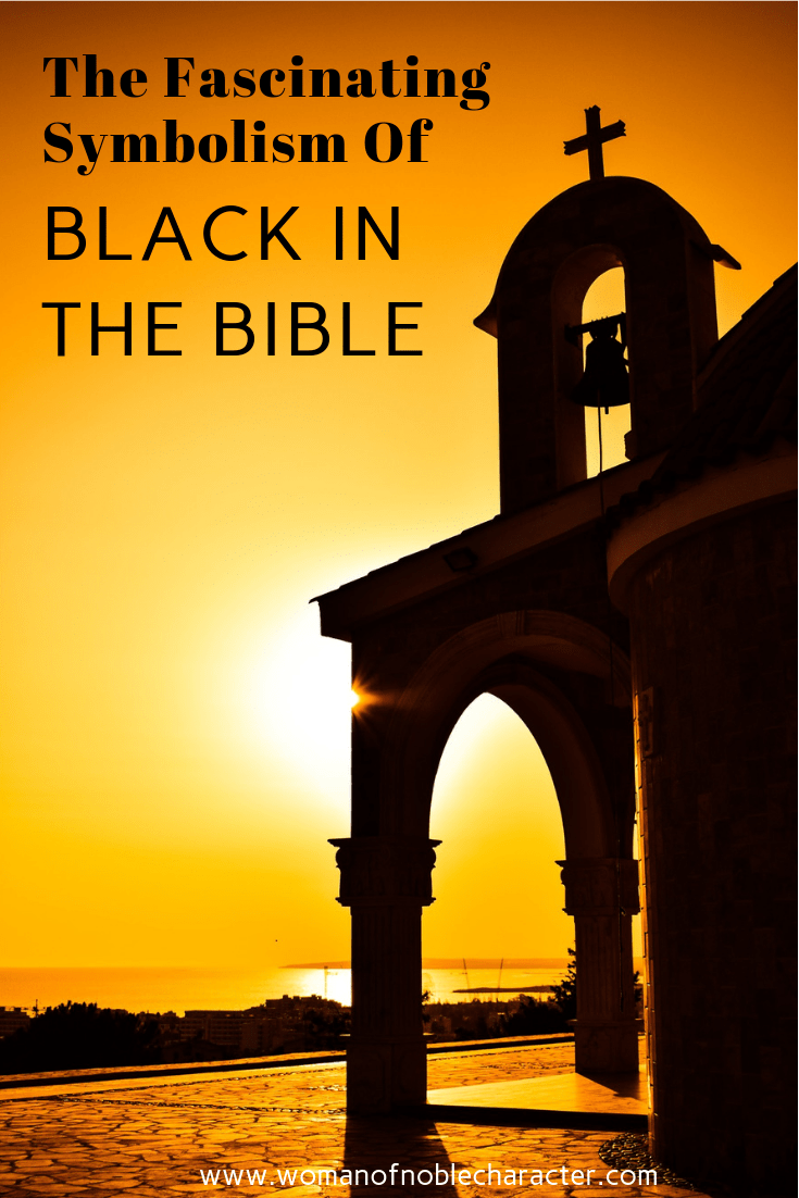The Fascinating Symbolism Of Black In The Bible 1