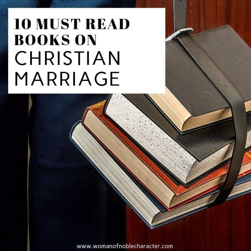 10 Must Read Books on Christian Marriage