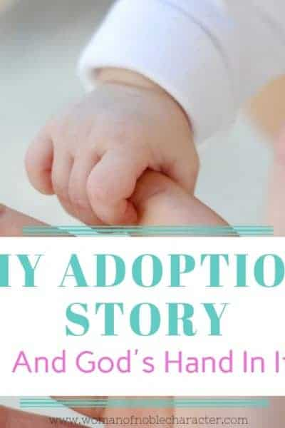 My Adoption Story and God's hand in it