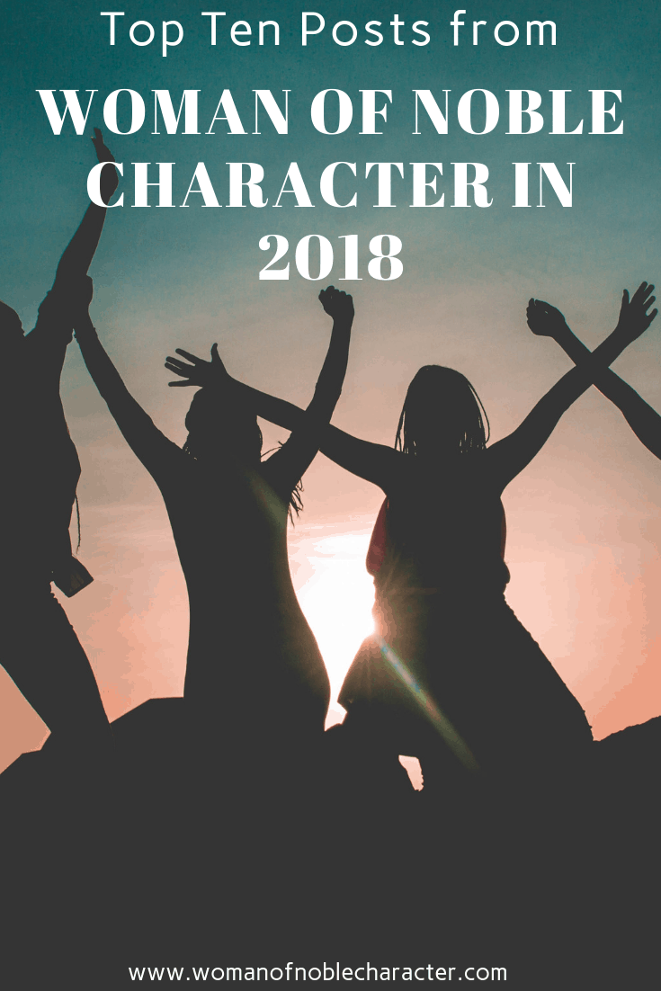 Top Ten Posts from Woman of Noble Character in 2018