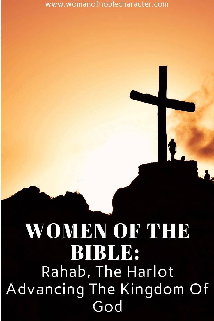 Women Of The Bible_ Rahab, The Harlot Advancing The Kingdom Of God 1