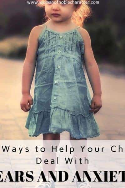 10 Ways to Help Your Child Deal with Fears and Anxiety 2