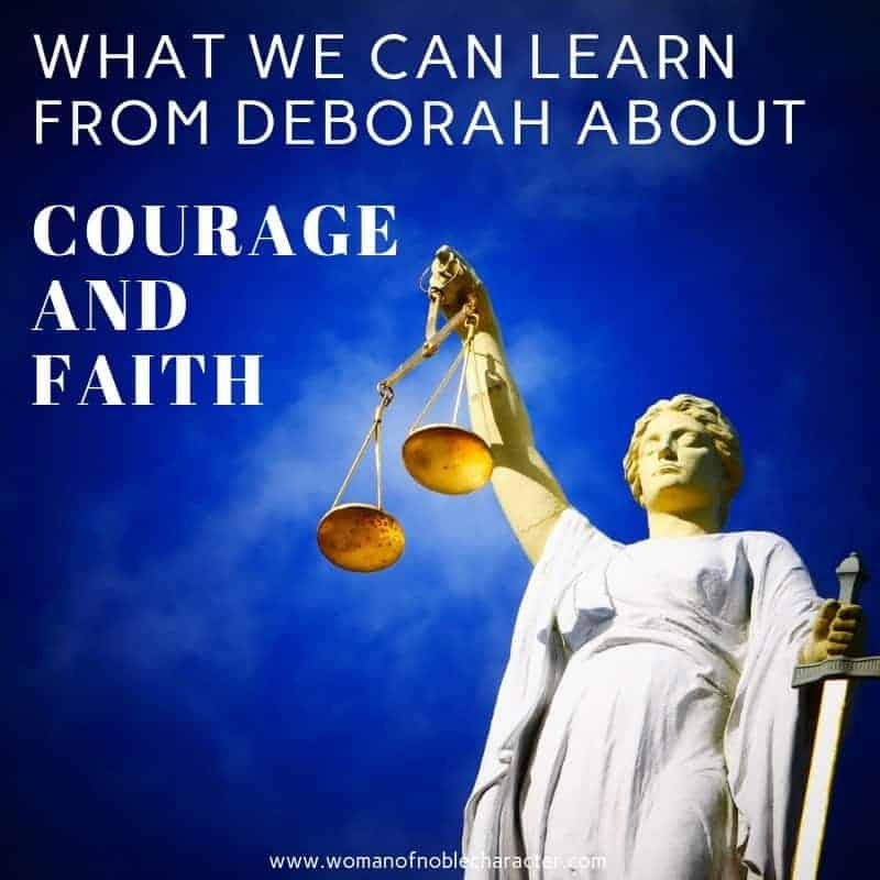 What We Can Learn About Courage And Faith From Deborah