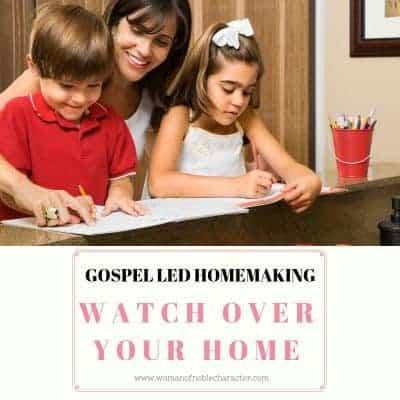 Gospel led homemaking