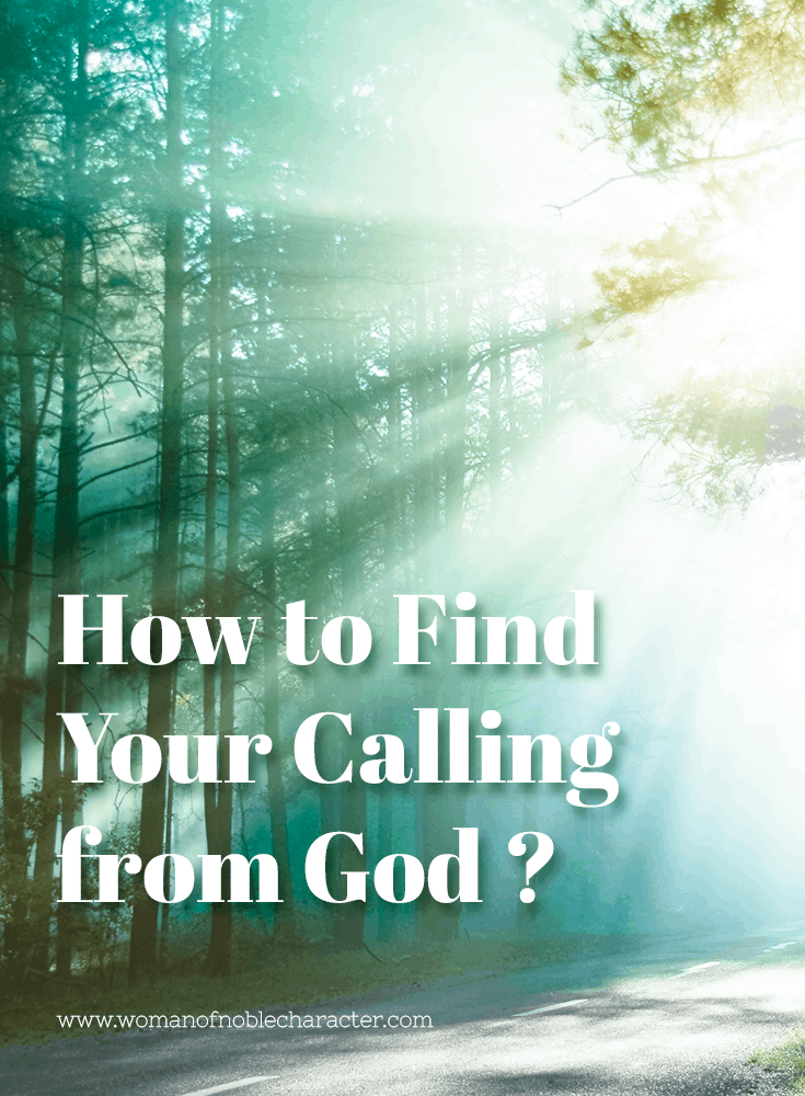The Comprehensive Guide to How to Find Your Calling From God