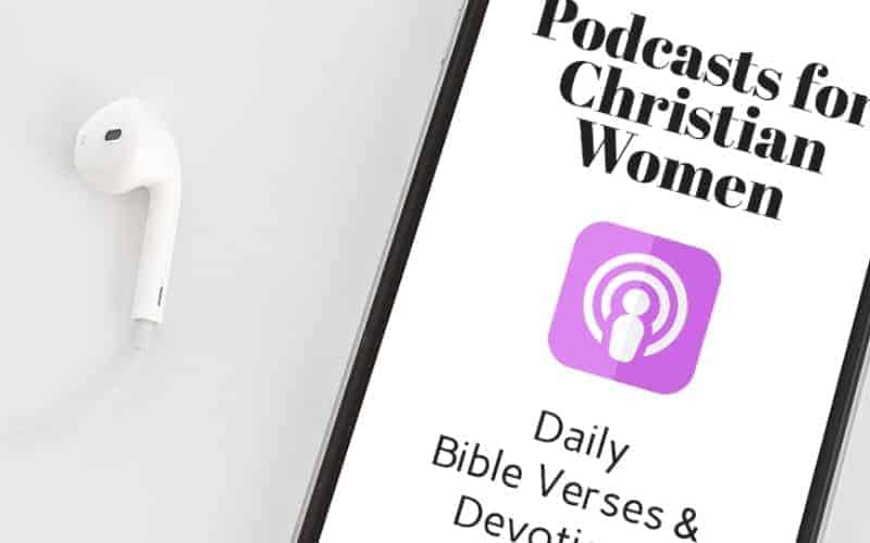 The Ultimate List Of Podcasts For Christian Women
