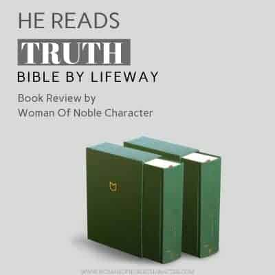 He Reads Truth Bible by Life Way Book Review