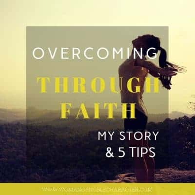 Overcoming through faith