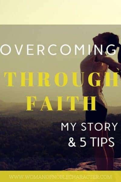 Overcoming through faith