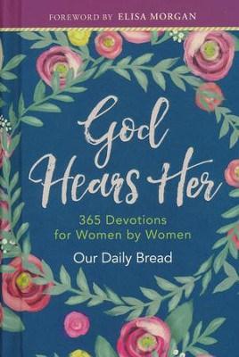 God hears here devotionals for women