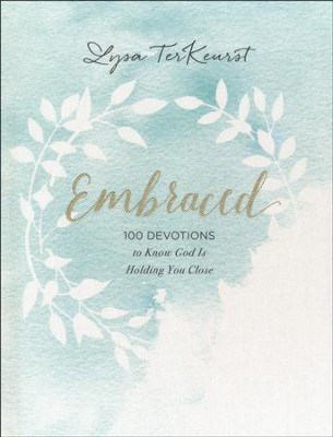 Embraced by Lysa Terkeurst best Christian devotions