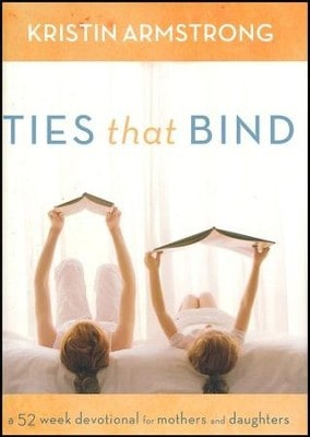 Ties That Bind Devotional for moms and daughters