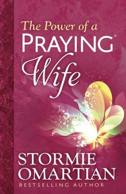 The Power of a Praying wife by Stormie Omartian - best devotionals for Christian wives