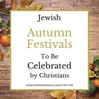 Jewish Autumn Festivals for Christians