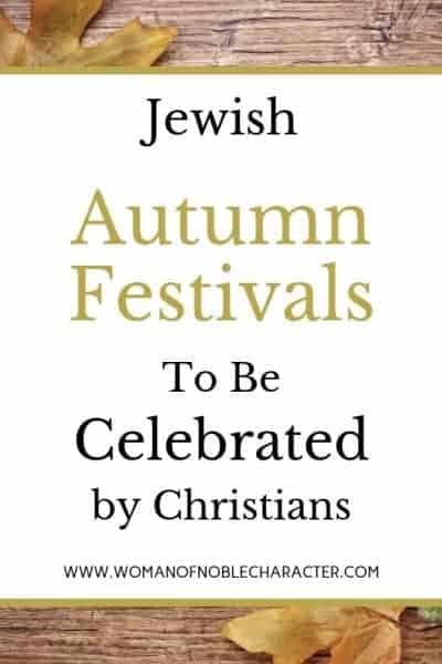 Jewish Autumn Festivals for Christians