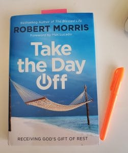 Take the Day Off by Robert Morris