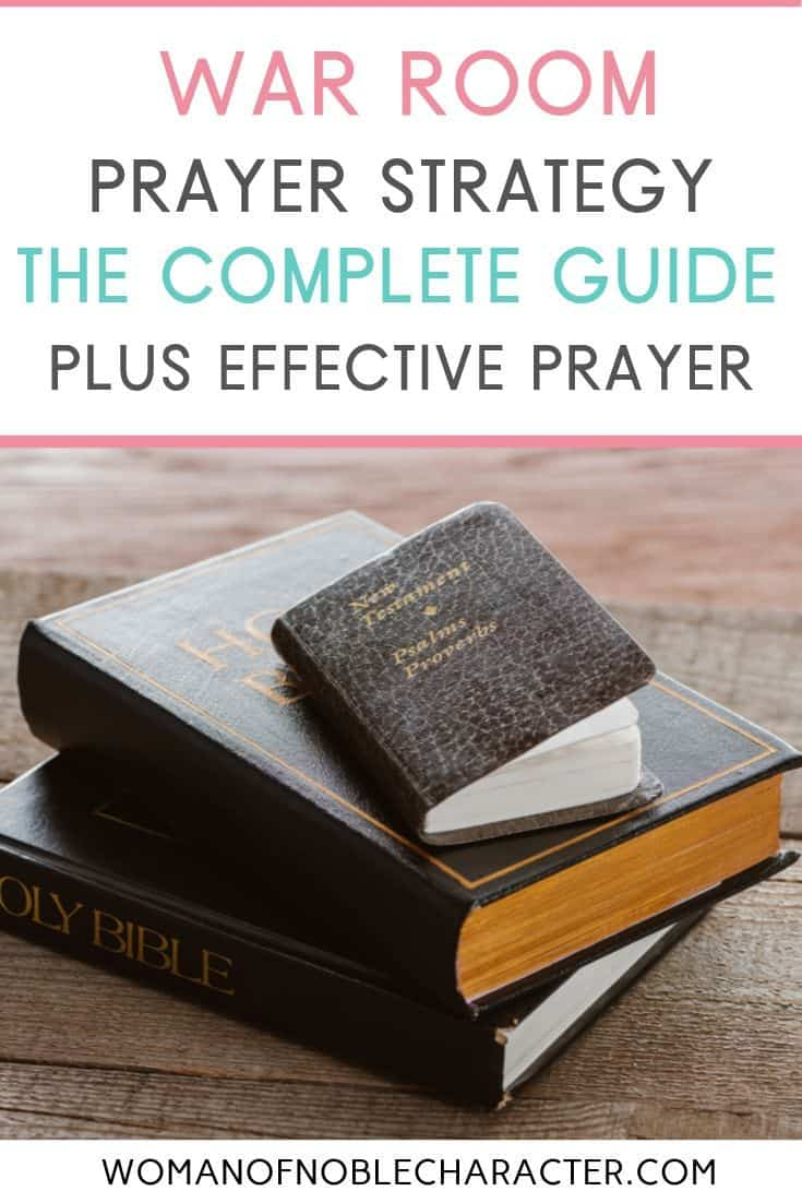 complete guide to effective prayer; war room strategy