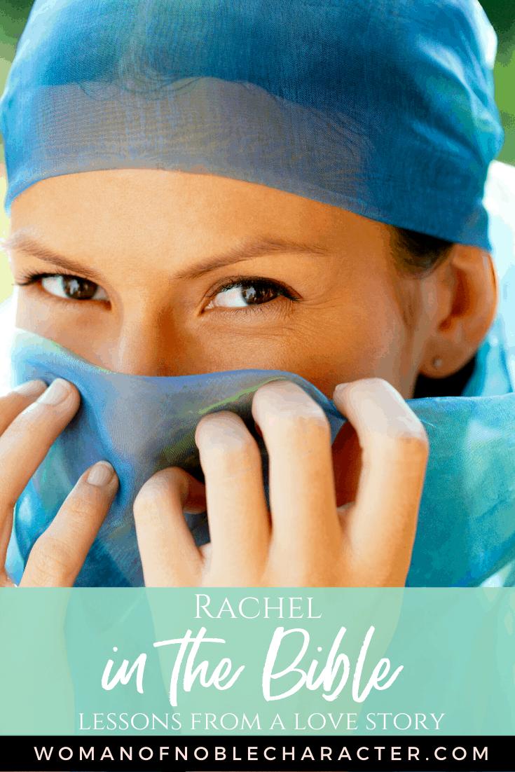Rachel in the Bible - A beautiful woman behind a blue veil