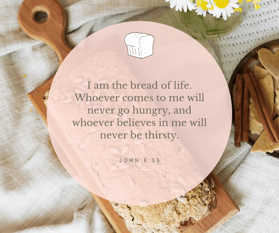 An image of bread with John 6:35 quoted over it