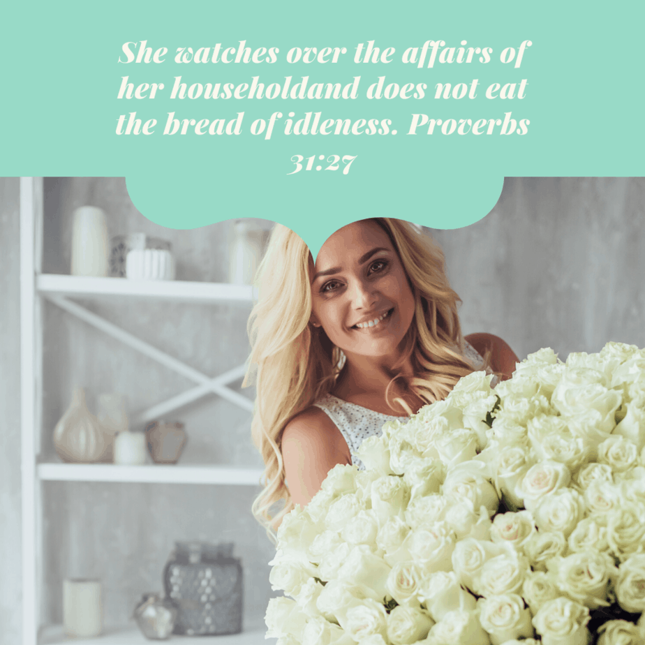 A woman smiling at the camera with a large bouquet of white flowers in her hands and a text overlay of Proverbs 31:27