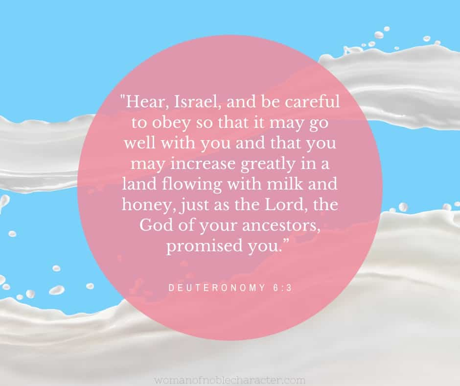 An image of flowing milk against a light blue background with Deuteronomy 6:3 quoted